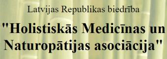 """Biedrība """"Holistiskās Medicīnas un Naturopātijas asociācija"""""""